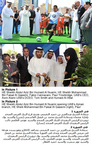 United Arab Bank Opens its Branch in Ajman with World Cup Captain and Football Icon Fabio Cannavaro